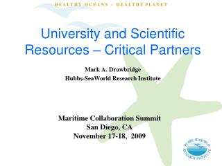 University and Scientific Resources   Critical Partners
