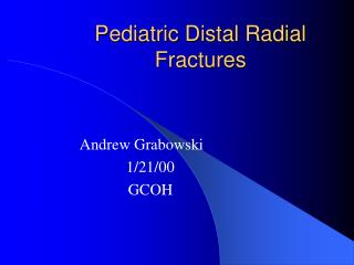 Pediatric Distal Radial Fractures