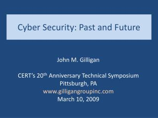 Cyber Security: Past and Future
