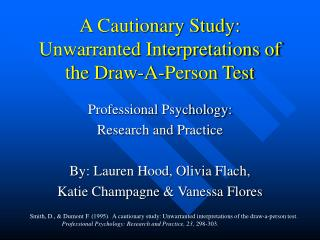 A Cautionary Study: Unwarranted Interpretations of the Draw-A-Person Test