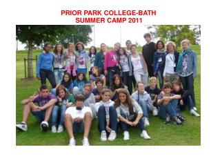 PRIOR PARK COLLEGE-BATH         SUMMER CAMP 2011