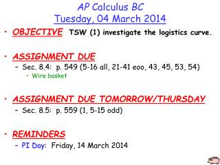AP  Calculus  BC Tuesday , 04 March  2014