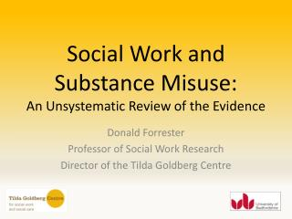 Social Work and Substance Misuse:  An Unsystematic Review of the Evidence