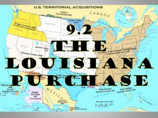 9.2  The Louisiana  Purchase