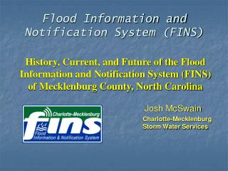 Flood Information and Notification System (FINS)