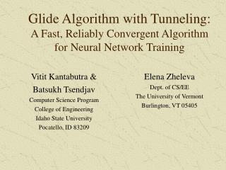 Glide Algorithm with Tunneling:  A Fast, Reliably Convergent Algorithm for Neural Network Training