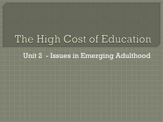 The High Cost of Education