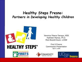 Healthy Steps Fresno: Partners in Developing Healthy Children