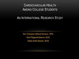 Cardio v ascular Health Among College Students An International Research Study