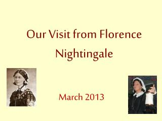 Our Visit from Florence Nightingale