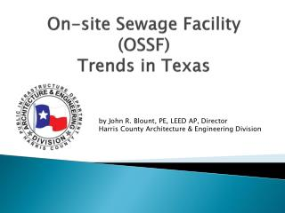 On-site Sewage Facility (OSSF)  Trends in Texas
