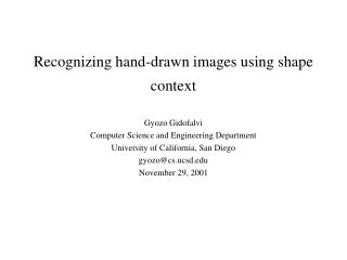Recognizing hand-drawn images using shape context