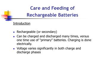 Care and Feeding of Rechargeable Batteries