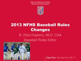 2013 NFHS Baseball Rules Changes