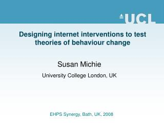 Designing internet interventions to test theories of behaviour change