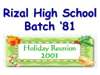 Rizal High School Batch '81