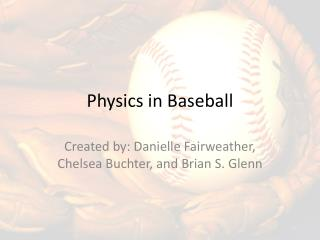 Physics in Baseball