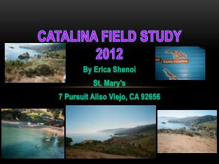Catalina Field Study 2012