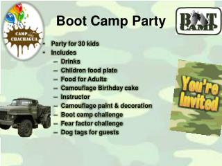 Boot Camp Party