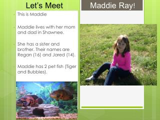 Let's Meet            Maddie Ray!