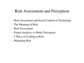 Risk Assessment and Perception