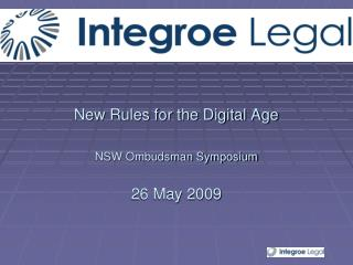 New Rules for the Digital Age NSW Ombudsman Symposium  26 May 2009