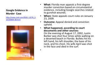 Google Evidence in Murder Case