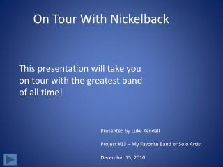 On Tour With Nickelback