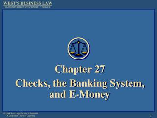 Chapter 27 Checks, the Banking System, and E-Money