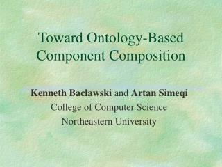 Toward Ontology-Based Component Composition