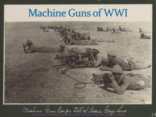 Machine Guns of WWI