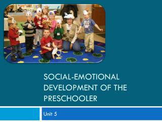 Social-emotional development of the preschooler