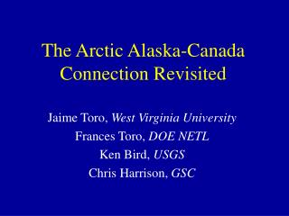 The Arctic Alaska-Canada Connection Revisited