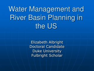 Water Management and River Basin Planning in the US