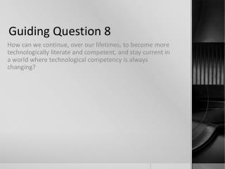 Guiding Question 8