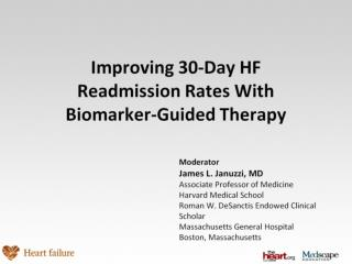 Improving 30-Day HF Readmission Rates With Biomarker-Guided Therapy