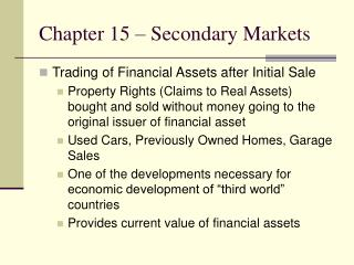 Chapter 15 – Secondary Markets
