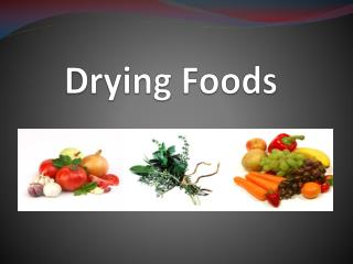 Drying Foods