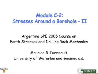 Module C-2:  Stresses Around a Borehole - II
