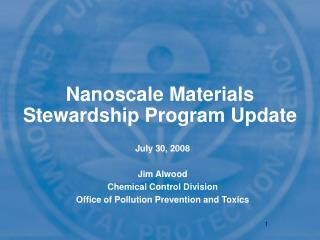 Nanoscale Materials Stewardship Program Update