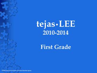 tejas • LEE 2010-2014 First Grade