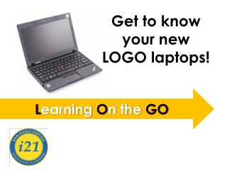 Get to know  y our new LOGO laptops!
