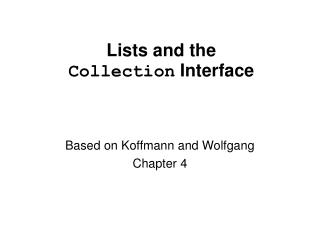 Lists and the Collection  Interface
