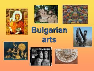 Bulgarian arts