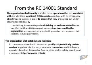 From the RC 14001 Standard