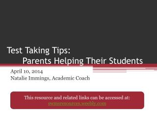 Test Taking Tips: 	Parents Helping Their Students