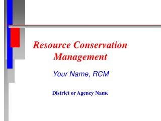 Resource Conservation Management