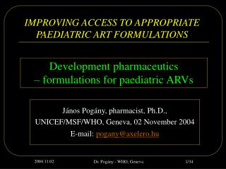 IMPROVING ACCESS TO APPROPRIATE PAEDIATRIC ART FORMULATIONS