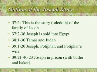 Outline of the Joseph Story