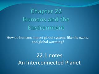 Chapter 22 Humans and the Environment